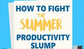 8 Tips to Fight the Summer Productivity Slump